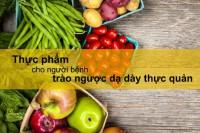 12 loại thực phẩm giúp giảm axit dạ dày tốt nhất