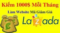 Cách kiếm tiền bằng affiliate marketing lazada