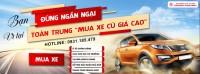 Toàn trung thu mua ô tô cũ giá cao gia lai - quy nhơn